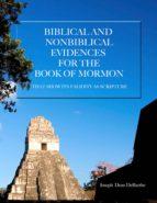 biblical and non-biblical evidences for the book of mormon (ebook)-joseph dean debarthe-9781624880704