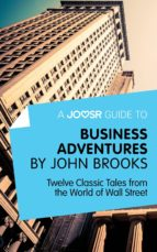 A JOOSR GUIDE TO... BUSINESS ADVENTURES