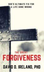 El libro de The great forgiveness autor DAVID D IRELAND TXT!