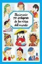 diccionario por imagenes de los niños del mundo-9782215063704