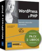 wordpress y php: pack de 2 libros: aprenda a desarrollar extensiones-9782409012204