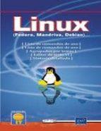 linux: fedora, mandriva, debian (desplegables 6 caras) (coleccion open it) 9782746032804