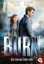 burn - der anfang vom ende (ebook)-walter jury-s.e. fine-9783641136604