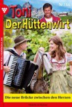 toni der hüttenwirt 166   heimatroman (ebook) friederike von buchner 9783740922504