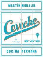 ceviche: cocina peruana martin morales 9783771600204