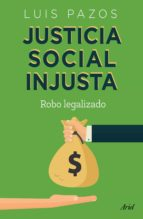 justicia social injusta (ebook) 9786077476504