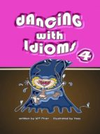 dancing with idioms 4 (ebook) wp phan 9786162222504