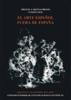 el arte español fuera de españa (ebook)-miguel (coord.) cabañas bravo-9788400090104