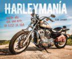 harleymania: mucho mas que una moto, un estilo de vida jean savary 9788403514904