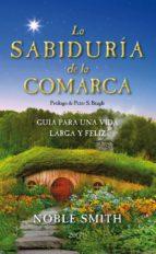 la sabiduría de la comarca (ebook)-noble smith-9788408036104