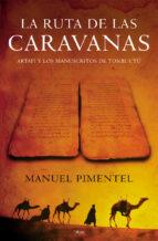 la ruta de las caravanas: artafi y los manuscritos de tombuctu manuel pimentel siles 9788408059004