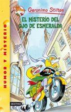 geromino stilton 33. el misterio del ojo de esmeralda geronimo stilton 9788408078104