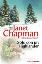 solo con un highlander (highlanders en maine v)-janet chapman-9788408094104