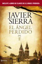 el ángel perdido + libro de claves de el ángel perdido (pack) (ebook)-javier sierra-9788408133704