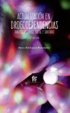 actualización en drogodependencias (6ª ed.)-maria del carmen ruiz osuna-9788413011004