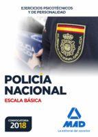 policía nacional escala básica: ejercicios psicotécnicos y de per sonalidad 9788414214404