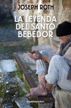 la leyenda del santo bebedor joseph roth 9788415139904