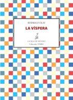 la víspera (ebook)-rodrigo olay-9788415593904