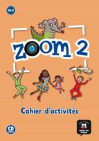 zoom 2. cahier d´activites fle+cd-9788415640004