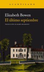 El libro de El ultimo septiembre autor ELIZABETH BOWEN DOC!