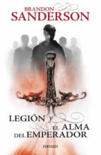 legion y el alma del emperador brandon sanderson 9788415831204