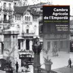 cambra agrícola de l empordà-joan armangue-joan falgueras-9788415885504