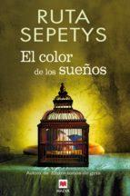 el color de los sueños-ruta sepetys-9788415893004