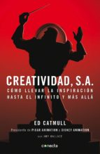 creatividad, s.a. (ebook)-ed catmull-9788416029204