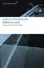 adios en azul john d. macdonald 9788416213504