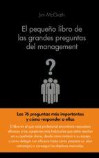 el pequeño libro de las grandes preguntas del management-jim mcgrath-9788416253104