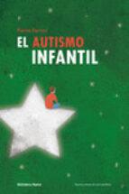 el autismo infantil pierre ferrari 9788416345304
