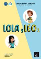 lola y leo 1: cuaderno de ejercicios francisco ; fritzler, marcela; reis, daiane lara 9788416347704