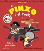 en pinxo i el rock. llibre musical magali le huche 9788416522804