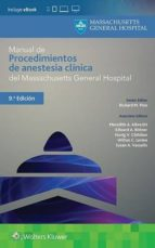 manual de procedimientos de anestesia clínica del massachusetts general hospital 9788416781904