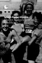 margot moles, la gran atleta republicana-ignacio ramos altamira-9788417023904