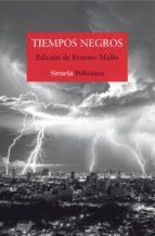 tiempos negros (ebook) ernesto mallo ernesto mallo ernesto mallo 9788417151904