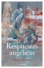respuestas angélicas (ebook)-gloria alonso-9788417371104