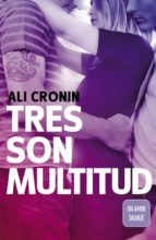 tres son multitud (girl heart boy 3) ali cronin 9788420480404