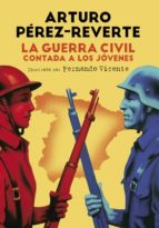 la guerra civil contada a los jovenes-arturo perez-reverte-9788420482804