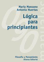 El libro de Logica para principiantes (incluye cd) autor JUAN ANTONIO HUERTAS DOC!