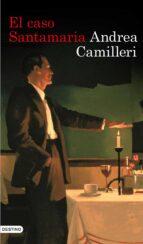 el caso santamaria (ebook)-andrea camilleri-9788423350704