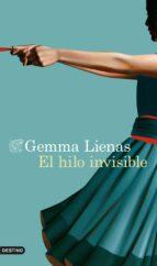 el hilo invisible gemma lienas 9788423354504
