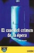 el caso del crimen de la opera-elia barcelo-9788423662104