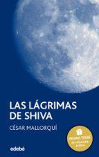 las lagrimas de shiva (premio edebe 2002 de literatura juvenil) ( 7ª ed.) cesar mallorqui 9788423675104