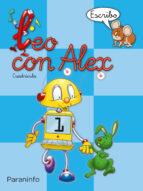 leo con alex 1. escribo (cuadricula) (educacion infantil) carmen et al. calvo 9788424109004