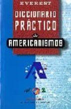 diccionario practico de americanismos 9788424115104