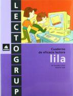 lectogrup lila (cuadernos de eficacia lectora)(educacion primaria )-9788424602604