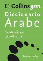 collins gem diccionario arabe: (español arabe, arabe español) 9788425343704