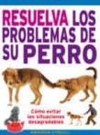 resuelva los problemas de su perro amanda o neill 9788428215404