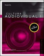 cultura audiovisual i-jose maria castillo-9788428339704